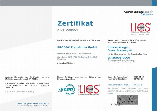 The EN 15038 certificate from 2009 for our certified translation service
